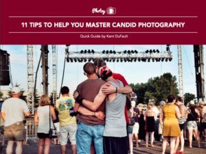 11 Tips to Help You Master Candid Photography - Free Quick Guide
