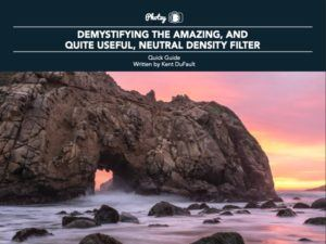 Demystifying the Amazing, and Quite Useful, Neutral Density Filter - Free Quick Guide