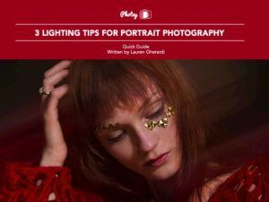 3 Lighting Tips for Portrait Photography - Free Quick Guide