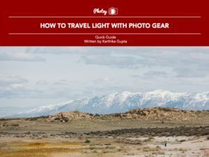 How to Travel Light with Photo Gear - Free Quick Guide