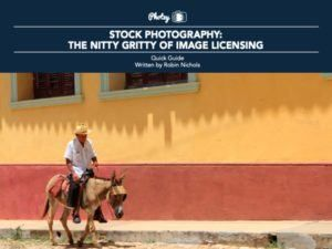 Stock Photography: The Nitty Gritty of Image Licensing - Free Quick Guide