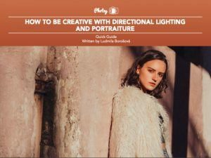 Directional Lighting and Portraiture - Free Quick Guide