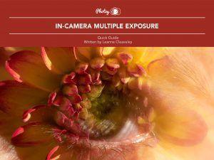 In-Camera Multiple Exposure - Free Quick Guide