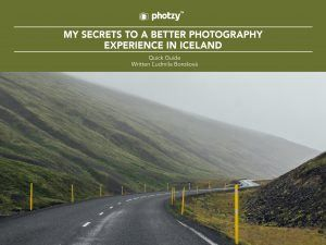 A Better Photography Experience in Iceland - Free Quick Guide