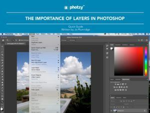 The Importance of Layers in Photoshop - Free Quick Guide