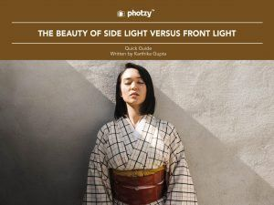 The Beauty of Side Light Versus Front Light - Free Quick Guide