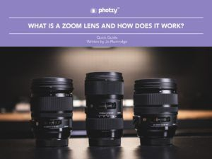 Zoom Lenses - Free Quick Guide