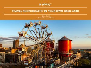 Travel Photography In Your Own Back Yard - Free Quick Guide