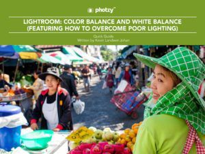 Lightroom: Color Balance and White Balance - Free Quick Guide