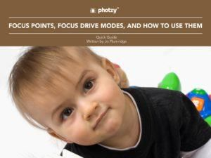 Focus Points, Focus Drives Modes, and How to Use Them - Free Quick Guide