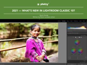 2021 - What's New in Lightroom Classic 10? - Free Quick Guide