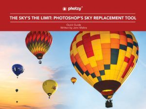 The Sky's the Limit: Photoshop's Sky Replacement Tool - Free Quick Guide