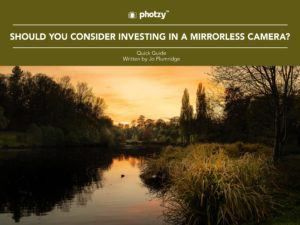 Should You Consider Investing in a Mirrorless Camera? - Free Quick Guide
