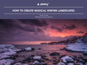How to Create Magical Winter Landscapes - Free Quick Guide