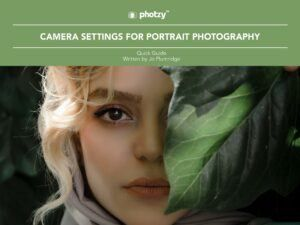 Camera Settings for Portrait Photography - Free Quick Guide