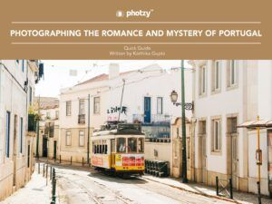 Photographing the Romance and Mystery of Portugal - Free Quick Guide