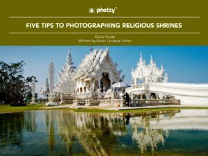 Five Tips to Photographing Religious Shrines - Free Quick Guide
